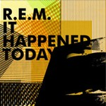 REM - It Happened Today cover