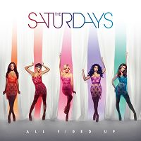 The Saturdays - All Fired Up cover