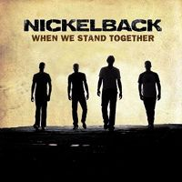 Nickelback - When We Stand Together cover