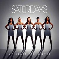 The Saturdays - My Heart Takes Over cover