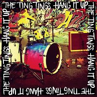 The Ting Tings - Hang It Up cover
