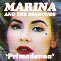 Marina & the Diamonds - Primadonna cover