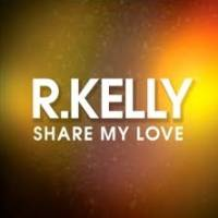 R. Kelly - Share My Love cover