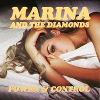 Marina & the Diamonds - Power & Control cover