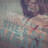 Matchbox Twenty - She's So Mean cover