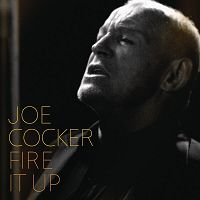 Joe Cocker - Fire It Up cover