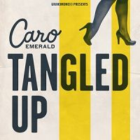 Caro Emerald - Tangled Up cover