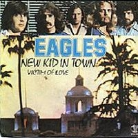 The Eagles - New Kid In Town cover