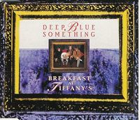 Deep Blue Something - Breakfast at Tiffany's cover