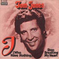 Tom Jones - I Who Have Nothing cover