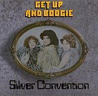 Silver Convention - Get Up and Boogie cover