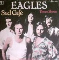 The Eagles - Those Shoes cover