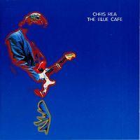 Chris Rea - The Blue Cafe cover
