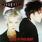 Roxette - Listen To Your Heart cover