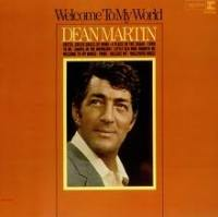 Dean Martin - Welcome To My World cover