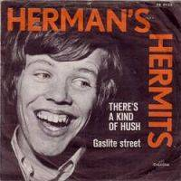 Herman's Hermits - There's A Kind of Hush All Over The World cover