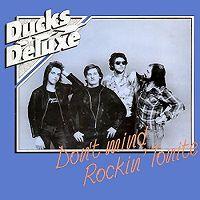 Ducks Deluxe - Don't Mind Rockin' Tonite cover