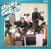 Ducks Deluxe - Daddy Put The Bomp cover