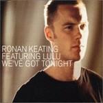 Ronan Keating & Lulu - We've Got Tonight cover