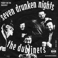 The Dubliners - Seven Drunken Nights cover