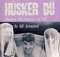 Hüsker Dü - Makes No Sense At All cover