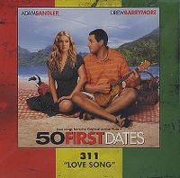 311 - Love Song (from 50 First Dates) cover
