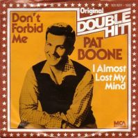 Pat Boone - Don't Forbid Me cover
