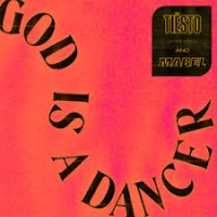 Tiesto & Mabel - God is a Dancer cover