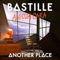 Bastille & Alessia Cara - Another Place cover