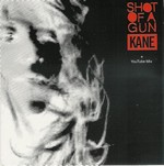 Kane - Shot of a Gun cover
