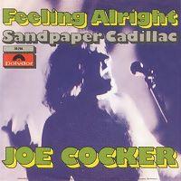 Joe Cocker - Feeling Alright cover