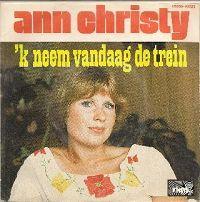 Ann Christy - 'k neem vandaag de trein cover