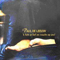 Paul de Leeuw - 'K heb je lief cover