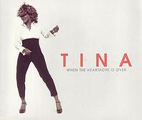 Tina Turner - When The Heartache Is Over cover