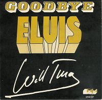 Will Tura - Goodbye Elvis cover
