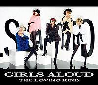 Girls Aloud - The Loving Kind cover
