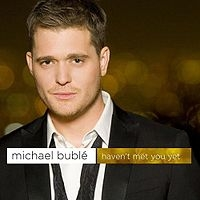 Michael Buble - Haven't Met You Yet cover