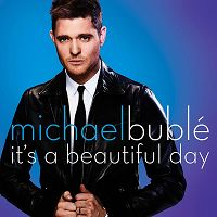 Michael Buble - It's a Beautiful Day cover