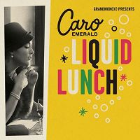Caro Emerald - Liquid Lunch cover