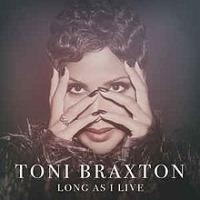 Toni Braxton - Long As I Live cover