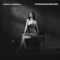 Camila Cabello - Consequences cover