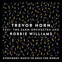 Trevor Horn ft Robbie Williams - Everybody Wants to Rule The World cover