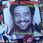 Bill Withers - Lovely Day cover