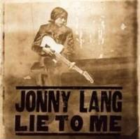 Jonny Lang - Lie To Me cover