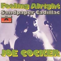 Joe Cocker - Feelin' Alright cover