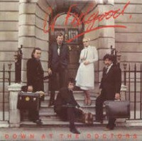 Dr Feelgood - Down at the Doctors cover