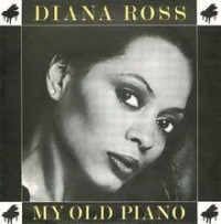 Diana Ross - My Old Piano cover
