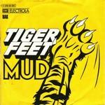 Mud - Tiger Feet cover