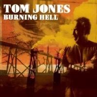 Tom Jones - Burning Hell cover
