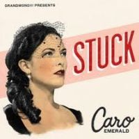 Caro Emerald - Stuck cover